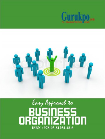 Business Organisation | Free Study Notes for MBA MCA BBA BCA BA BSc